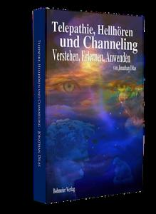 Hellhören, Telepathie und Channeling von Jonathan Dilas